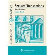 Examples & Explanations for  Secured Transactions by Brook, James, 9781454817680