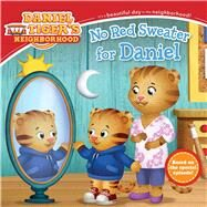 No Red Sweater for Daniel by Friedman, Becky; Fruchter, Jason, 9781481467681