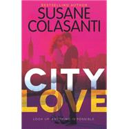 City Love Book One by Colasanti, Susane, 9780062307682