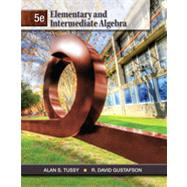 Elementary and Intermediate Algebra by Tussy, Alan S.; Gustafson, R. David, 9781111567682