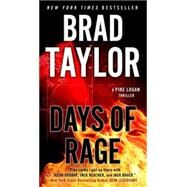 Days of Rage by Taylor, Brad, 9780451467683