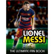 Lionel Messi by Perez, Mike, 9781780977683