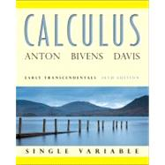 Calculus Early Transcendentals Single Variable, 10th Edition by Anton, Howard; Bivens, Irl; Davis, Stephen, 9780470647684
