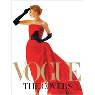 Vogue: The Covers by Kazanjian, Dodie; Bowles, Hamish, 9780810997684