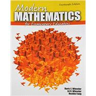 Modern Mathematics for Elementary Educators by Wheeler, Ruric E.; Wheeler, Ed R.; Fang, Houbin, 9781465217684
