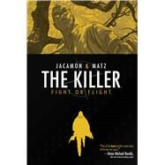 Killer Vol. 5 by Matz; Jacamon, Luc; Gauvin, Edward, 9781608867684