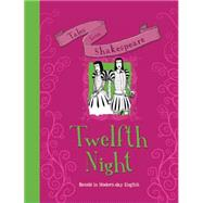 Twelfth Night by Knapman, Timothy; Shimony, Yaniv, 9781609927684