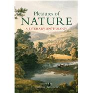 Pleasures of Nature by Hardyment, Christina, 9780712357685