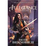 Allegiance A River of Souls Novel by Bernobich, Beth, 9780765377685