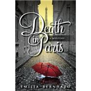 Death in Paris by Bernhard, Emilia, 9781683317685
