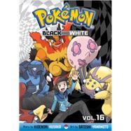Pokémon Black and White, Vol. 16 by Kusaka, Hidenori; Yamamoto, Satoshi, 9781421567686