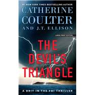 The Devil's Triangle by Coulter, Catherine; Ellison, J. T., 9781432837686