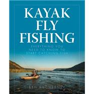 Kayak Fly Fishing by Duchesney, Ben, 9780811717687