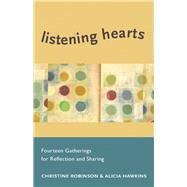 Listening Hearts by Robinson, Christine; Hawkins, Alicia, 9781558967687