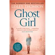 Ghost Girl by Thomson, Lesley, 9781781857687