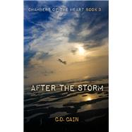 After the Storm by Cain, C. D., 9781943837687