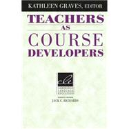 Teachers As Course Developers by Edited by Kathleen Graves, 9780521497688