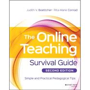 The Online Teaching Survival Guide by Boettcher, Judith V.; Conrad, Rita-Marie, 9781119147688