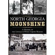 North Georgia Moonshine by Garrison, Judith, 9781626197688