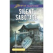 Silent Sabotage by Sleeman, Susan, 9780373677689