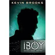 iBoy by Brooks, Kevin, 9780545317689