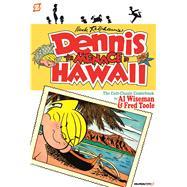 Dennis the Menace in Hawaii by Toole, Fred; Fitzgerald, Owen; Wiseman, Al; Ketcham, Hank (CRT), 9781629917689