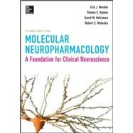 Molecular Neuropharmacology: A Foundation for Clinical Neuroscience, Third Edition by Nestler, Eric; Hyman, Steven; Malenka, Robert, 9780071827690