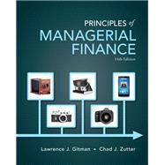 Principles of Managerial Finance by Gitman, Lawrence J.; Zutter, Chad J., 9780133507690