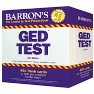 Barron's Ged Test Flash Cards: 450 Flash Cards to Help You Achieve a Higher Score by Battles, Kelly A.; Vazquez, Veronica, 9780764167690