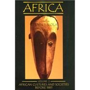 Africa Vol. 2 : African Cultures and Societies Before 1885 by Falola, Toyin, 9780890897690