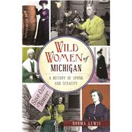 Wild Women of Michigan by Lewis, Norman, 9781467137690