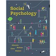 Social Psychology Hardcover + Digital Product License Key Folder with Ebook and InQuizitive by Gilovich, Tom; Keltner, Dacher; Chen, Serena; Nisbett, Richard E., 9780393667691