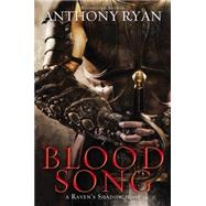 Blood Song by Ryan, Anthony, 9780425267691