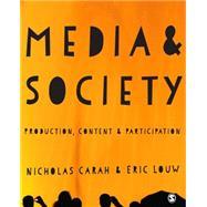 Media & Society by Carah, Nicholas; Louw, Eric, 9781446267691