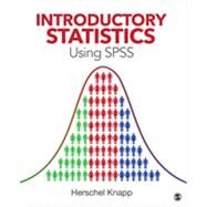 Introductory Statistics Using Spss by Knapp, Herschel, 9781452277691
