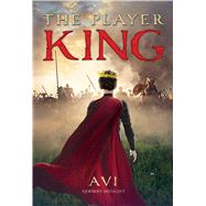 The Player King by Avi, 9781481437691