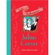 Julius Caesar by Knapman, Timothy; Shimony, Yaniv, 9781609927691