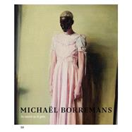 Michaël Borremans by Borremans, Michael (CON); Grove, Jeffrey; Amy, Michael (CON); Andeson, Hephzibah (CON); Ardalan, Ziba (CON), 9783775737692
