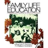Family Life Education : Principles and Practices for Effective Outreach by Stephen F. Duncan, 9780761927693