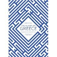 The Islands of Greece: Recipes from Across the Greek Seas by Seal, Rebecca; Joyce, Steven, 9781742707693