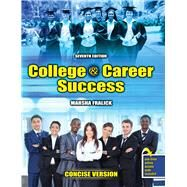 College and Career Success by Fralick, Marsha, 9781465287694