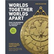 Worlds Together, Worlds Apart by Pollard, Elizabeth; Rosenberg, Clifford; Tignor, Robert; Adelman, Jeremy (CON); Aron, Stephen (CON), 9780393937695