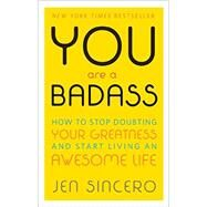 You Are a Badass by Sincero, Jen, 9780762447695