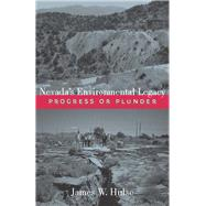 Nevada's Environmental Legacy by Hulse, James W., 9780874177695