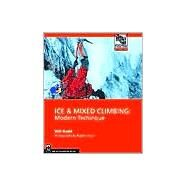 Ice & Mixed Climbing by Gadd, Will, 9780898867695