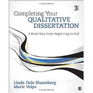 Completing Your Qualitative Dissertation by Bloomberg, Linda Dale; Volpe, Marie, 9781506307695
