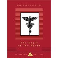 The Eagle of the Ninth by Sutcliff, Rosemary; Hodges, C. Walter, 9781101907696
