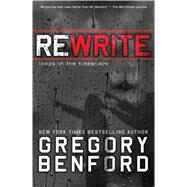 Rewrite by Benford, Gregory, 9781481487696