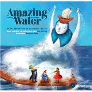 Amazing Water by Gerhard, Ana; Sada, Margarita, 9782924217696