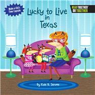 Lucky to Live in Texas by Jerome, Kate B., 9780738527697